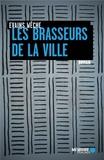 Evains Wêche et  Mémoire d'encrier - Les brasseurs de la ville.
