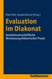 Evaluation im Diakonat - Sozialwissenschaftliche Vermessung diakonischer Praxis.