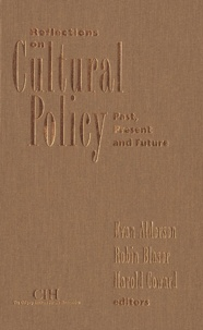 Evan Alderson et Robin Blaser - Reflections on Cultural Policy - Past, Present and Future.