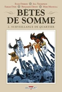 Evan Dorkin et Jill Thompson - Bêtes de somme Tome 2 : Surveillance de quartier.