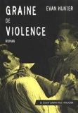 Evan Hunter - Graine de violence.