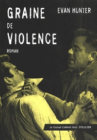 Evan Hunter - Graine de violence.