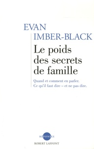 Evan Imber-Black - Le poids des secrets de famille.