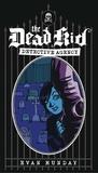 Evan Munday et Neil Peart - Dead Kid Detective Agency, The.