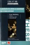 Evan Raschel - La pénalisation des atteintes au consentement dans le champs contractuel.