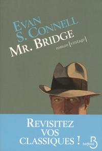 Evan Shelby Connell - Mr. Bridge.