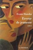 Evane Hanska - Erreur de jeunesse.