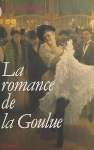 Evane Hanska - La Romance de la Goulue.