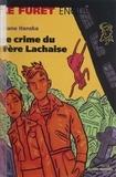 Evane Hanska - Le crime du Père-Lachaise.