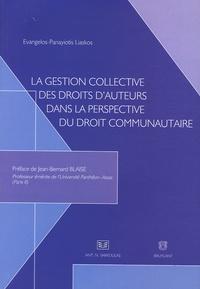 La gestion collective des droits dauteurs dans la perspective du droit communautaire - (Contribution à lélaboration dune politique communautaire du droit dauteur).pdf