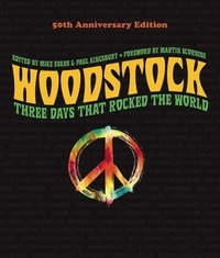 Evans Mike et Kingsburry Paul - Woodstock: 50th Anniversary Edition.