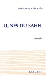 Evariste Fogang et Alix Ndefeu - Lunes du Sahel.