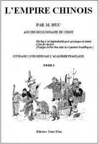 Evariste Huc - L'empire chinois.
