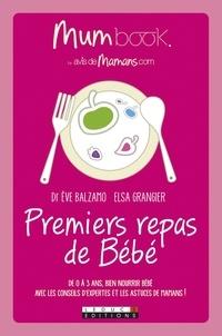 Eve Balzamo et Elsa Grangier - Premiers repas de bébé.