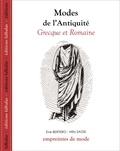 Eve Bertero et Milo Sagis - Modes de l'Antiquité grecque et romaine.