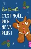 Eve Borelli - C'est Noël, rien ne va plus !.