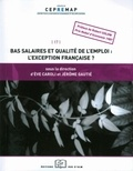 Eve Caroli et Jérôme Gautié - Bas salaire et qualité de l'emploi : l'exception française ?.