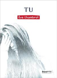 Eve Chambrot - Tu.