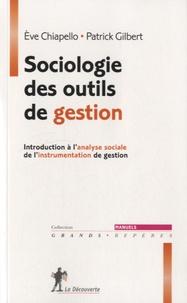 Eve Chiapello et Patrick Gilbert - Sociologie des outils de gestion.