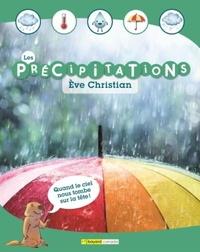 Eve Christian - Les précipitations.
