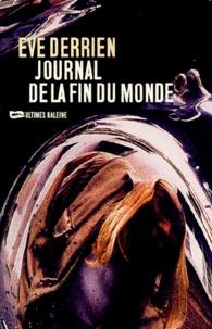 Eve Derrien - Journal de la fin du monde.