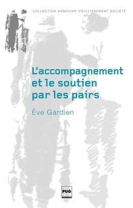 Eve Gardien - L'Accompagnement et le soutien par les pairs.