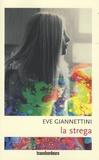 Eve Giannettini - La strega.