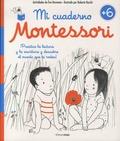 Eve Hermann - Mi cuaderno Montessori +6 - Un cuaderno para enriquecer el vocabulario, descubrir la naturaleza y el mundo.