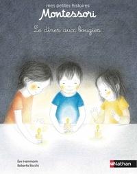 Eve Herrmann et Roberta Rocchi - Le dîner aux bougies.
