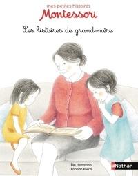 Eve Herrmann et Roberta Rocchi - Les histoires de grand-mère.