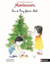 Eve Herrmann et Roberta Rocchi - Liv et Emy fêtent Noël.