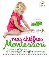 """Eve Herrmann - Mes chiffres Montessori - Avec 1 livret d'activités """"15 activités Montessori autour des chiffres"""", 10 cartes en relief et 9 cartes-puzzles pour apprendre à compter."""