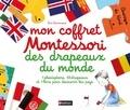 Eve Herrmann - Mon coffret Montessori des drapeaux du monde - Avec 1 planisphère, 50 drapeaux et 1 livre pour découvrir les pays.