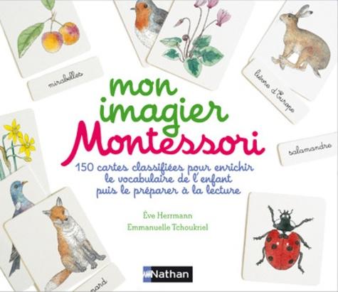 Eve Herrmann - Mon imagier Montessori - Coffret avec 150 cartes.