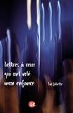 Eve Juliette - Lettres à ceux qui ont volé mon enfance.