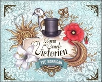 Eve Korrigan - Le petit oracle victorien.