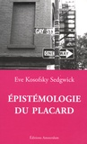 Eve Kosofsky Sedgwick - Epistémologie du placard.