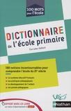 Eve Leleu-Galland - Dictionnaire de l'école primaire.