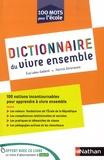 Eve Leleu-Galland et Patrick Ghrenassia - Dictionnaire du vivre ensemble.