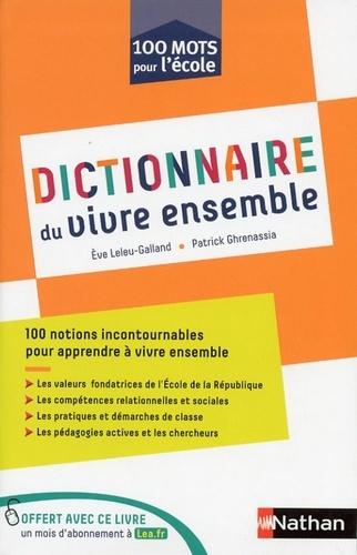Dictionnaire du vivre ensemble  Edition 2018
