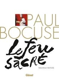 Paul Bocuse- Le feu sacré - Eve-Marie Zizza-Lalu |