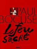 Eve-Marie Zizza-Lalu - Paul Bocuse - Le feu sacré.