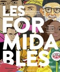 Eve Pourcel et Frédéric Rébéna - Les formidables - Cent histoires vraies qui donnent des ailes.