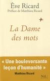 Eve Ricard - La Dame des mots.