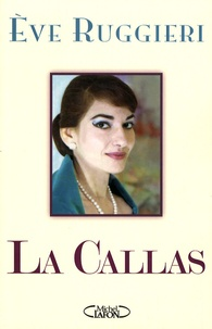 Eve Ruggieri - La Callas.