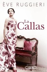 Eve Ruggieri - La Callas.
