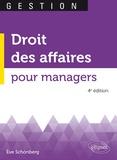 Eve Schönberg - Droit des affaires pour managers.