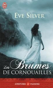 Eve Silver - Les brumes de Cornouailles.