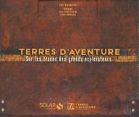 Eve Sivadjian - Terres d'aventure - Sur les traces des grands explorateurs.