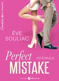 Eve Souliac - Perfect Mistake - Intégrale.